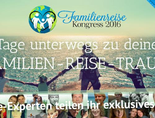 FamilienReise-Kongress 2016 – Bald geht´s los!!!