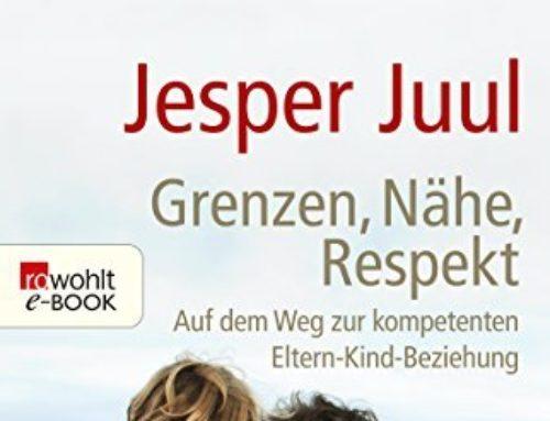 """Buchtipp: """"Grenzen, Nähe, Respekt"""" von Jesper Juul"""